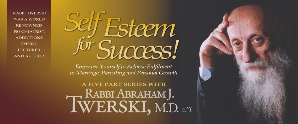Rabbi Abraham J. Twerski, MD: Self Esteem for Success!